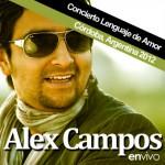 [CMC] Alex Campos en Vivo Concierto Lenguaje de Amor