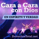[CMC] En Espíritu y en Verdad – Cara a Cara con Dios