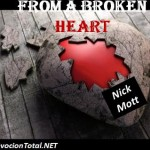 [CMC] From a broken heart – Nick Mott