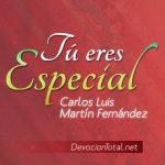 Tu eres especial – Carlos Luis Martin Fernández