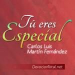 Tu eres especial – Carlos Luis Martín Fernandez
