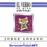 El Señor se manifestó a mi – Jorge Lozano
