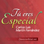 Tu eres especial – Carlos Luis Martín Fernández