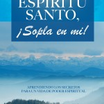 Libro: Espíritu Santo, ¡Sopla En Mí!