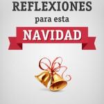 Día 6: Reflexiones para esta Navidad – Libro Gratis