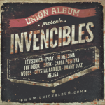 Invencibles Spot – Union Album