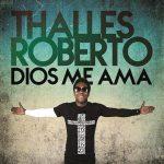 Lleno del Espíritu Santo – Thalles Roberto