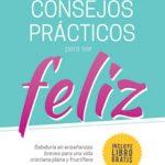 """Libro """"Consejos Prácticos para Vivir Feliz"""" a precio promocional por tiempo limitado!"""