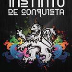 """Libro """"Instinto de Conquista"""" – Cómo alcanzar tu propósito y no morir en el intento"""